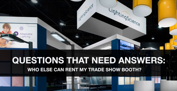 Who Else Can Rent My Trade Show Booth?