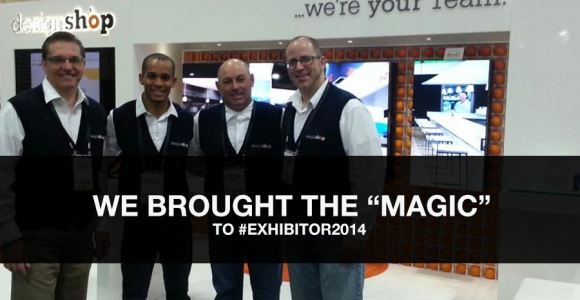#EXHIBITOR2014, In Las Vegas, Was MAGICAL Event!