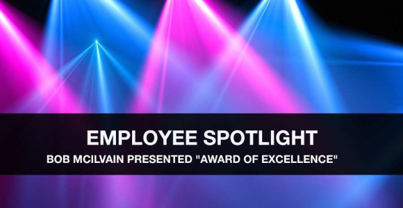 "Bob McIlvain Presented ""Award of Excellence"""