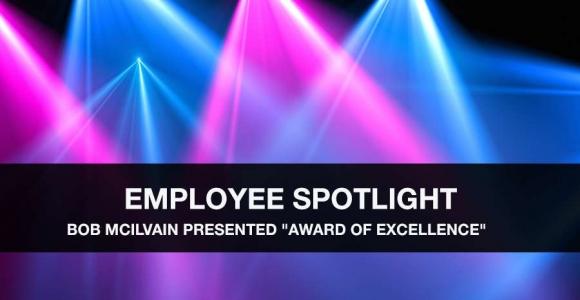 "Bob McIlvain Presented ""Award of Excellence"""