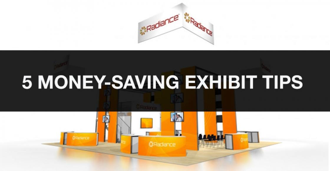 5 money-saving exhibit tips