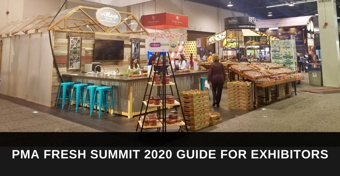 PMA Fresh Summit 2020 Guide for Exhibitors