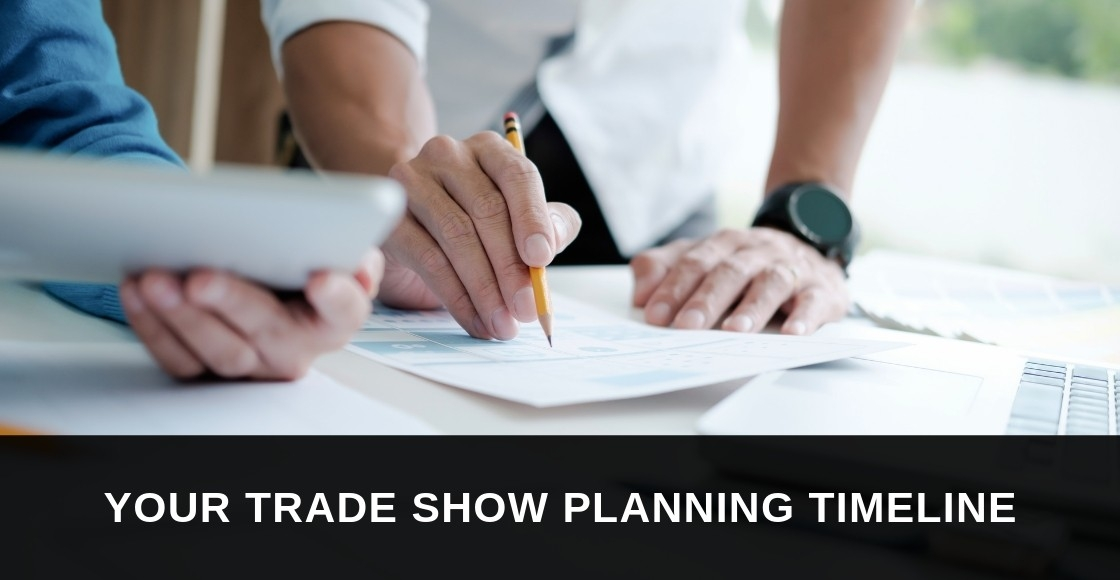 Your Trade Show Planning Timeline